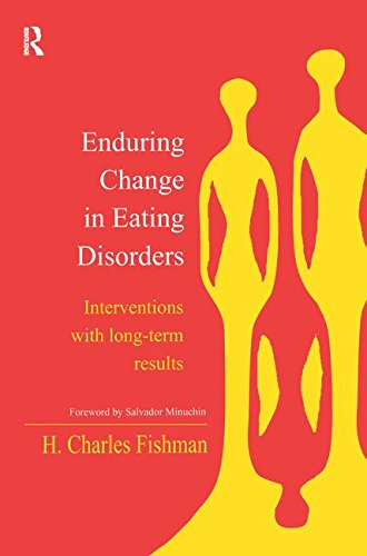 9780415944595: Enduring Change in Eating Disorders: Interventions with Long-Term Results