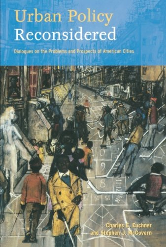 9780415944717: Urban Policy Reconsidered: Dialogues on the Problems and Prospects of American Cities