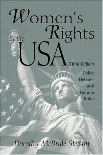 Women's Rights in the USA: Policy Debates: McBride, Dorothy E.