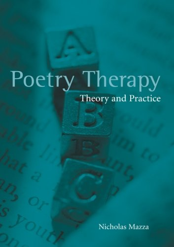 9780415944861: Poetry Therapy: Theory and Practice