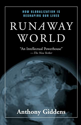 9780415944878: Runaway World: How Globalization is Reshaping Our Lives