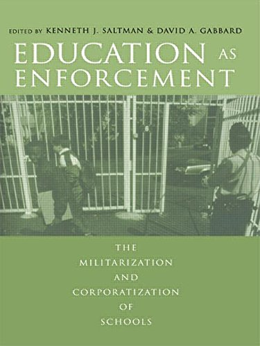 9780415944892: Education as Enforcement: The Militarization and Corporatization of Schools
