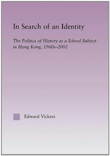 9780415945028: In Search of an Identity: The Politics of History Teaching in Hong Kong, 1960s-2000 (East Asia: History, Politics, Sociology and Culture)