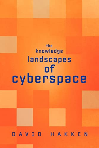 9780415945097: The Knowledge Landscapes of Cyberspace