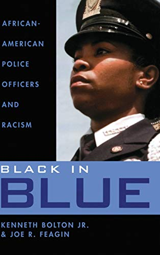 Black in Blue: Bolton, Kenneth, Jr./