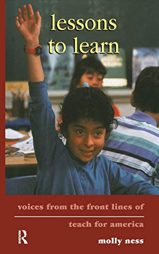 9780415945905: Lessons to Learn: Voices from the Front Lines of Teach for America