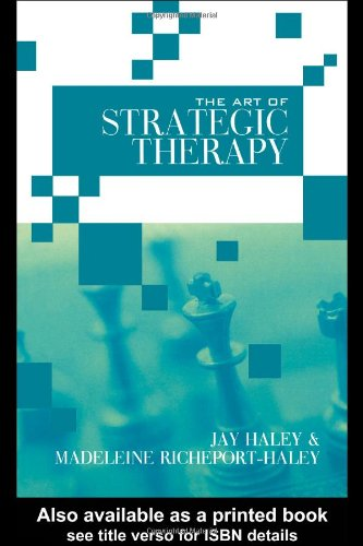 The Art of Strategic Therapy: Jay Haley, Madeleine