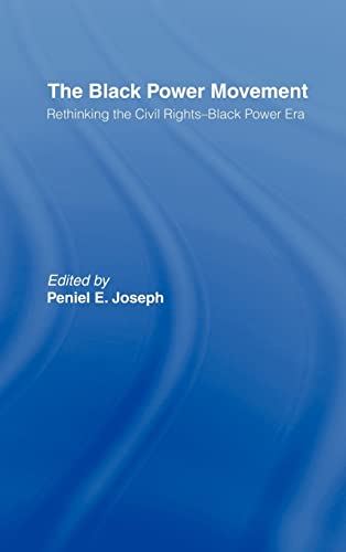 9780415945950: The Black Power Movement: Rethinking the Civil Rights-Black Power Era