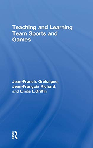 9780415946391: Teaching and Learning Team Sports and Games