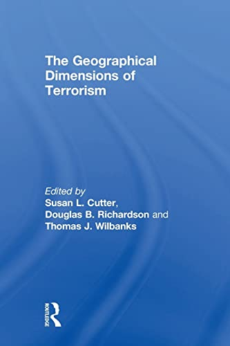 9780415946421: The Geographical Dimensions of Terrorism