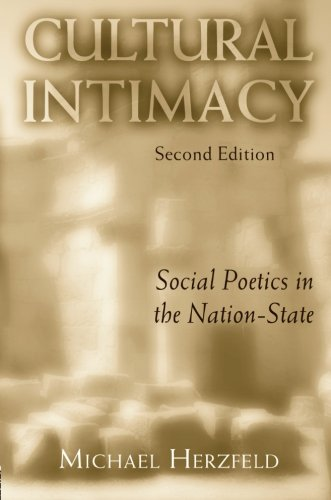 9780415947404: Cultural Intimacy: Social Poetics in the Nation-State