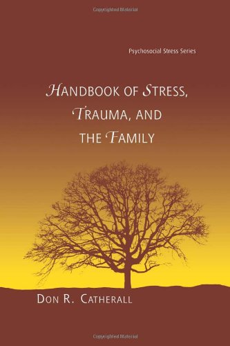 9780415947541: Handbook of Stress, Trauma, and the Family (Psychosocial Stress Series)