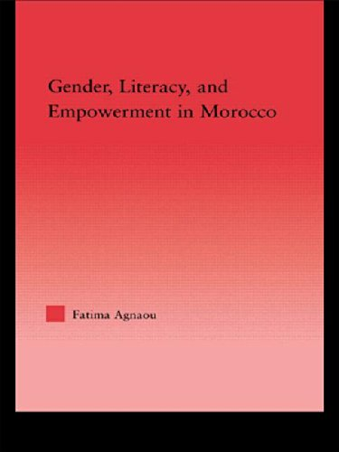9780415947657: Gender, Literacy, and Empowerment in Morocco (Middle East Studies: History, Politics & Law)