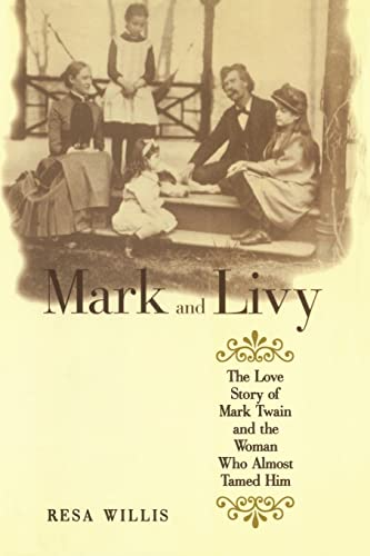 9780415947749: Mark and Livy: The Love Story of Mark Twain and the Woman Who Almost Tamed Him