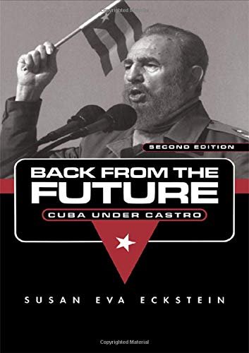 9780415947930: Back From the Future: Cuba Under Castro