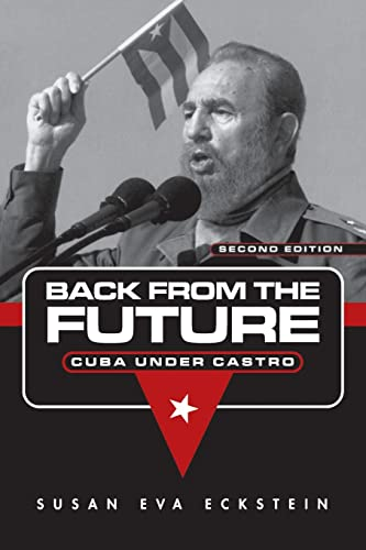 9780415947947: Back From the Future: Cuba Under Castro