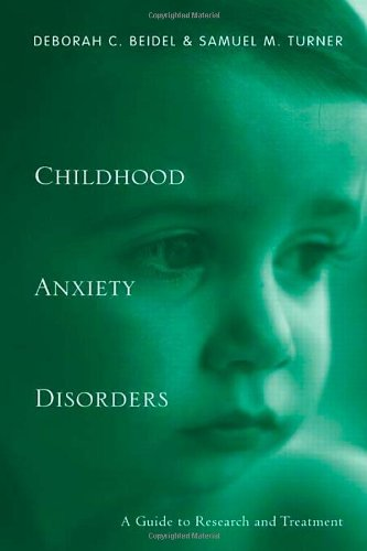 9780415947978: Childhood Anxiety Disorders: A Guide to Research and Treatment, 2nd Edition