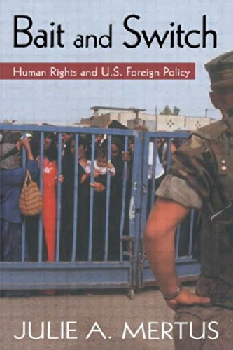 9780415948500: Bait and Switch: Human Rights and U.S. Foreign Policy (Global Horizons)