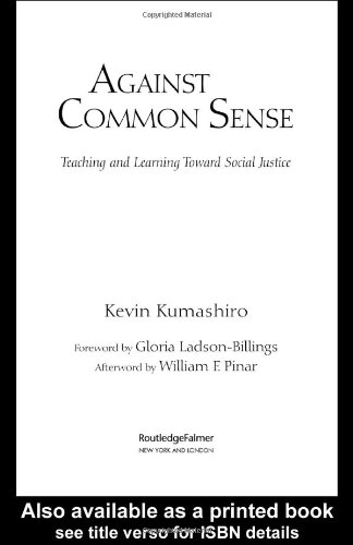 9780415948579: Against Common Sense: Teaching and Learning