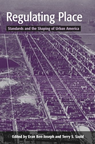 9780415948753: Regulating Place: Standards and the Shaping of Urban America