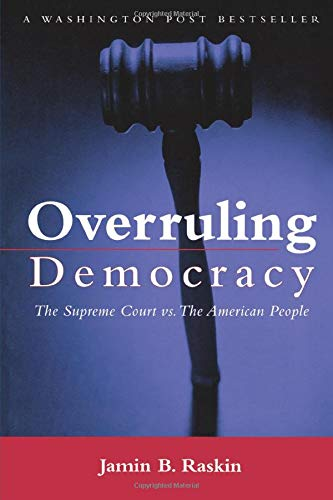 9780415948951: Overruling Democracy: The Supreme Court versus The American People