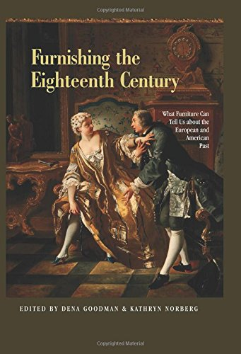 9780415949538: Furnishing the Eighteenth Century: What Furniture Can Tell Us About the European and American Past