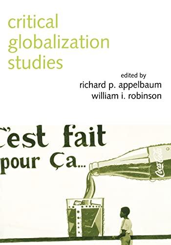 9780415949620: Critical Globalization Studies