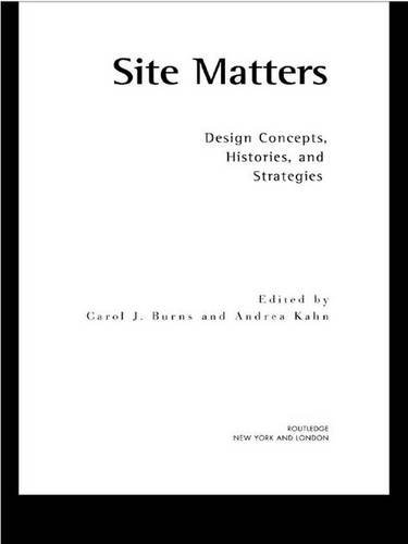 9780415949750: Site Matters