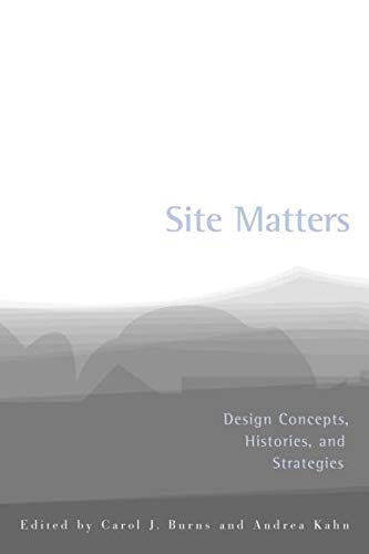 9780415949767: Site Matters: Design Concepts, Histories, and Strategies
