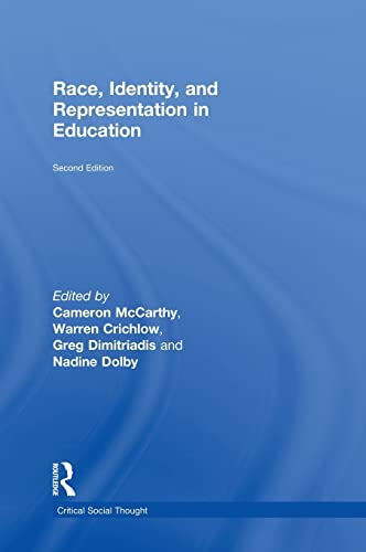 9780415949927: Race, Identity, and Representation in Education (Critical Social Thought)