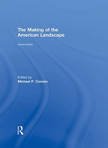 9780415950060: The Making of the American Landscape