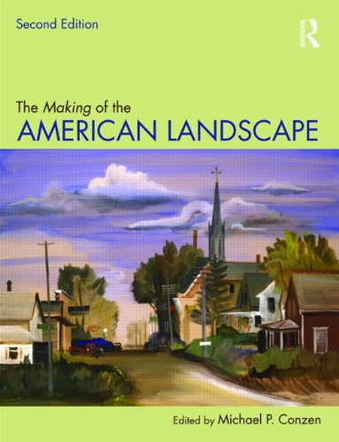 9780415950077: The Making of the American Landscape