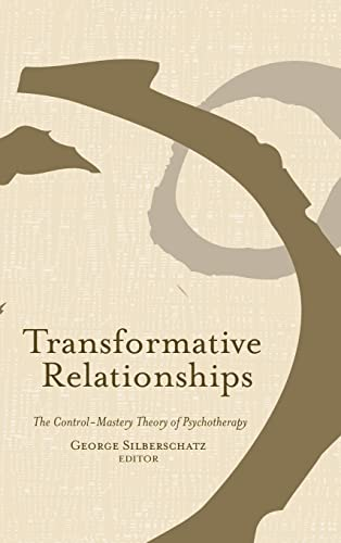 9780415950275: Transformative Relationships: The Control Mastery Theory of Psychotherapy