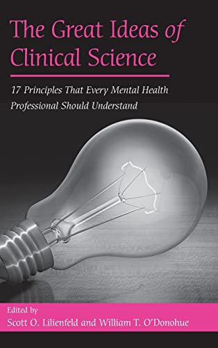 9780415950381: The Great Ideas of Clinical Science: 17 Principles that Every Mental Health Professional Should Understand