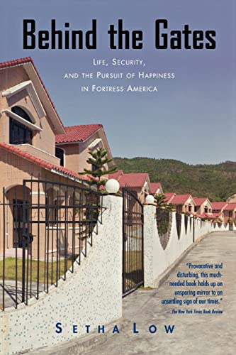 9780415950411: Behind the Gates: Life, Security, and the Pursuit of Happiness in Fortress America