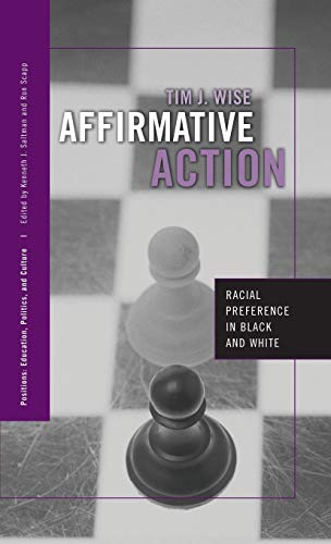 9780415950480: Affirmative Action: Racial Preference in Black and White (Positions: Education, Politics, and Culture)