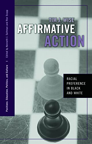 9780415950497: Affirmative Action: Racial Preference in Black and White (Positions: Education, Politics, and Culture)