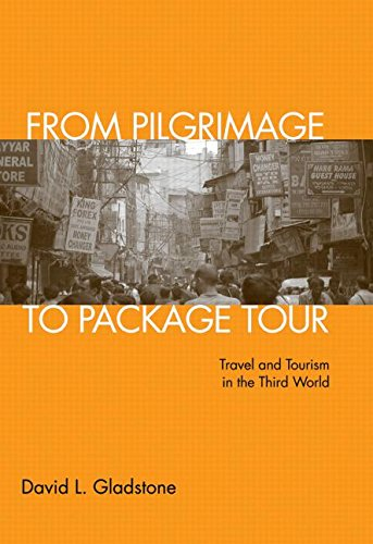 9780415950626: From Pilgrimage to Package Tours: Travel and Tourism in the Third World