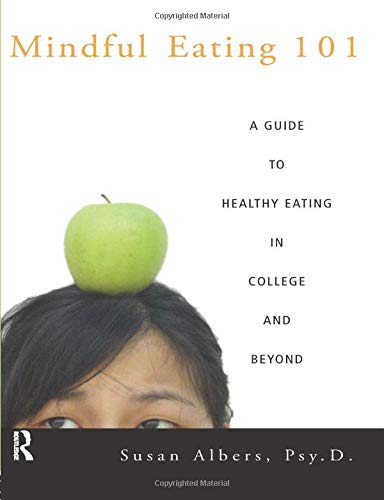 9780415950930: Mindful Eating 101: A Guide to Healthy Eating in College and Beyond