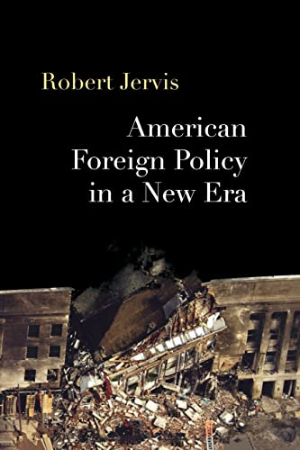 9780415951012: American Foreign Policy in a New Era