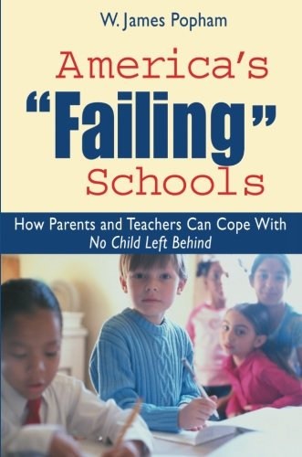 9780415951289: America's Failing Schools: How Parents and Teachers Can Cope With No Child Left Behind