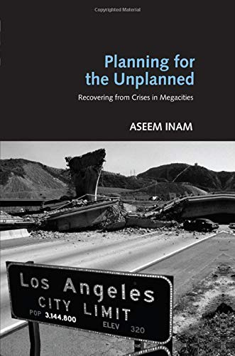 9780415951302: Planning for the Unplanned: Recovering from Crises in Megacities