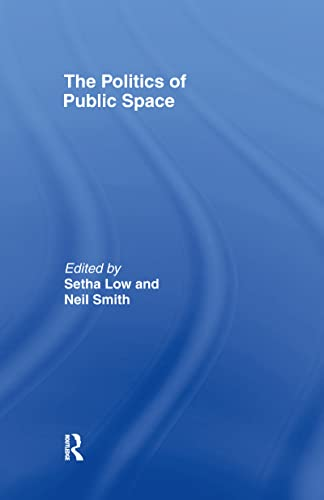 9780415951388: The Politics of Public Space
