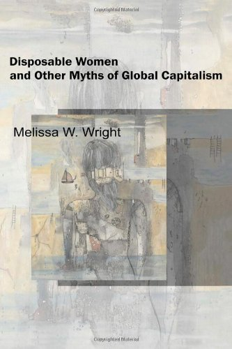 9780415951449: Disposable Women and Other Myths of Global Capitalism (Perspectives on Gender)