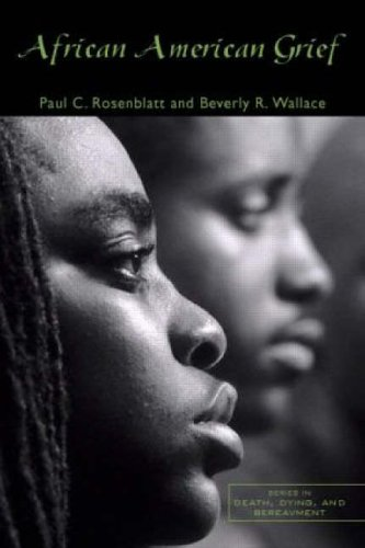 9780415951517: African American Grief (Series in Death, Dying, and Bereavement)