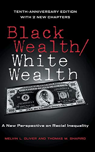 9780415951661: Black Wealth / White Wealth: A New Perspective on Racial Inequality