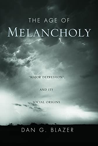 9780415951883: The Age of Melancholy: