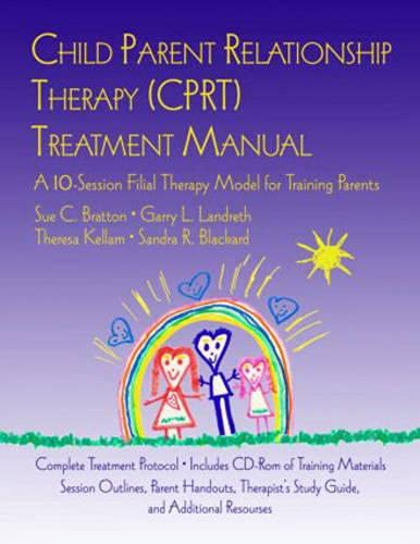 9780415952125: CPRT Package: Child Parent Relationship Therapy (CPRT) Treatment Manual: A 10-Session Filial Therapy Model for Training Parents