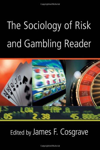 9780415952217: The Sociology of Risk and Gambling Reader