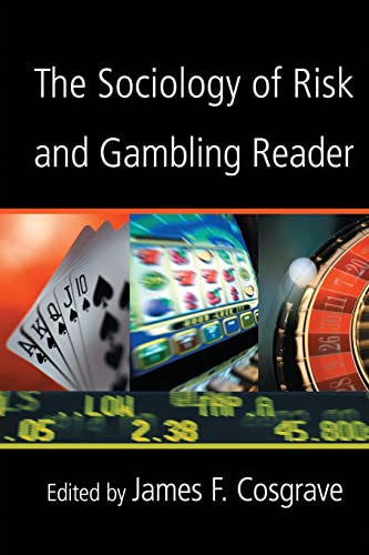 9780415952224: The Sociology of Risk and Gambling Reader